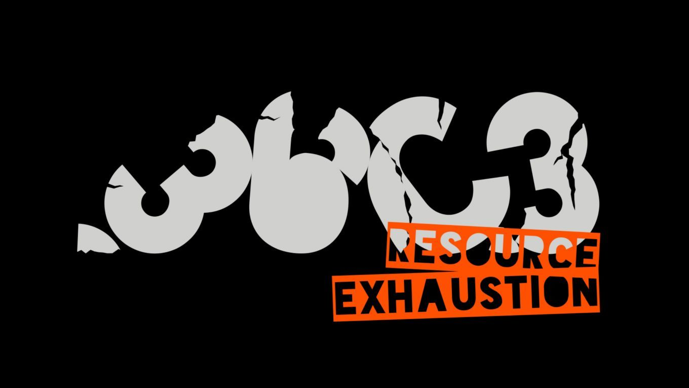 36C3 - Resource Exhaustion